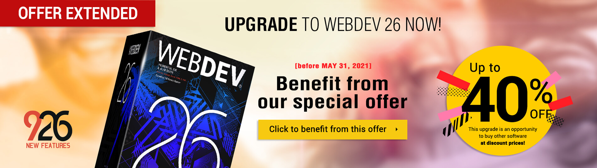 Upgrade to WEBDEV 26 now!